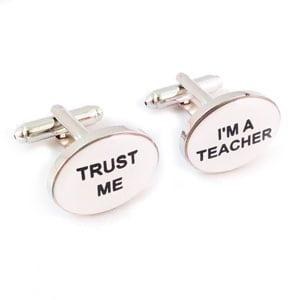 'Trust Me' 'I'm a Teacher' Cufflinks