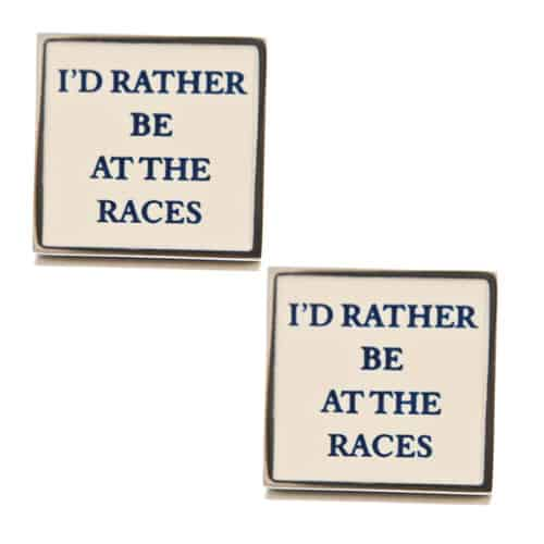 I'd Rather Be At The Races Cufflinks